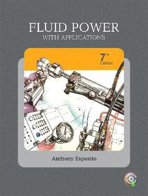 Fluid Power with Applications By Esposito, Anthony