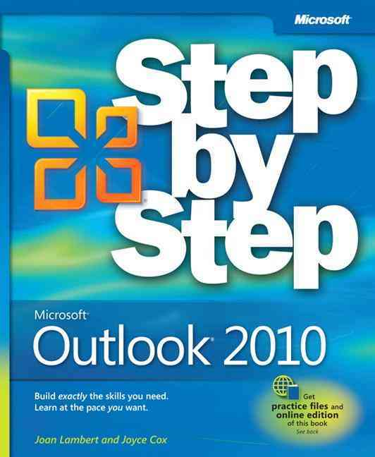 Microsoft Outlook 2010 Step by Step By Lambert, Joan/ Cox, Joyce