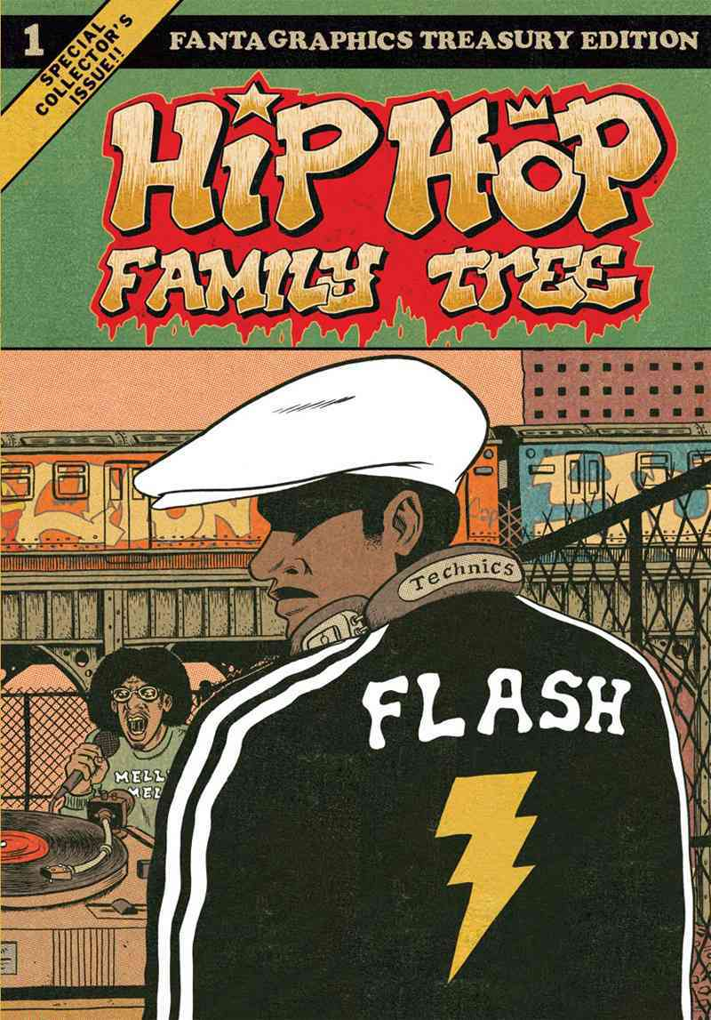 Hip Hop Family Tree By Piskor, Ed